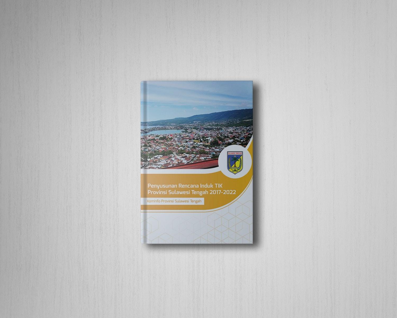 Kominfo Provinsi Sulawesi TengahPenyusunan Rencana Induk TIK 2017-2022
