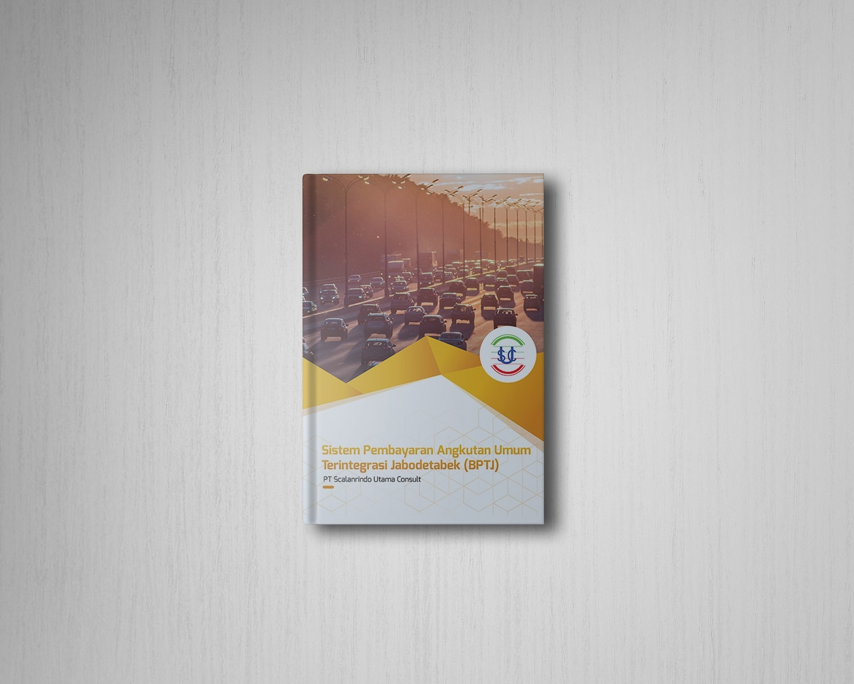 PT Scalarindo Utama ConsultSistem Pembayaran Angkutan Umum Terintegrasi Jabodetabek (BPTJ)